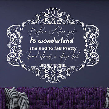 Alice In Wonderland Wall Decal Before Alice Got To Wonderland Home Decor DS438