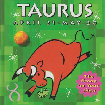 Taurus April 21-May 20: Junior Astrologer