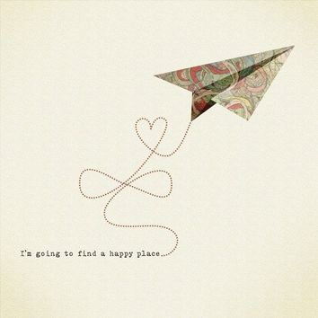 I am going to find a happy place - Print