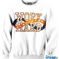 Work Hard Play Hard CrewNeck | fresh-tops.com