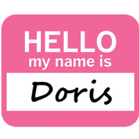 Doris Hello My Name Is Mouse Pad