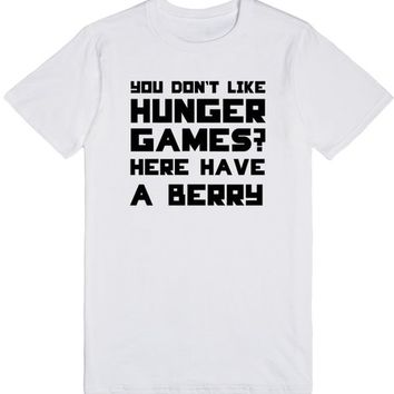 You Don't Like Hunger Games Here Have a Berry