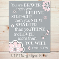 Winnie the Pooh Quote You are Braver than you Believe Inspirational Quotes for Children Pink Gray Nursery Wall Decor Art Prints Home Decor