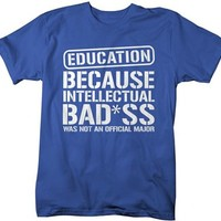 Shirts By Sarah Men's Unisex Education T-Shirt Intellectual Bad*ss Funny Shirts