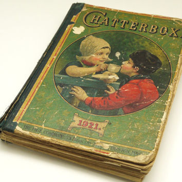 Chatterbox - Antique Children's Book - 1921 - Beautiful Illustrations - Over 300 Pages