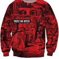 Trust No Bitch Queen of Hearts Sweatshirt