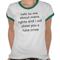 mens rights tshirts from Zazzle.com