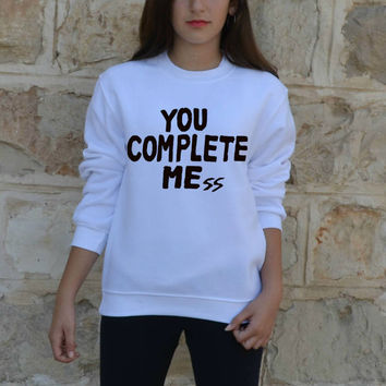 You Complete Mess sweatshirt Luke Hemmings 5sos men women unisex shirt five Seconds of Summer also lol ur not By FavoriTee