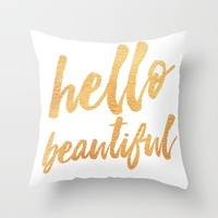 Hello Beautiful - Gold Typography Throw Pillow by Allyson Johnson | Society6