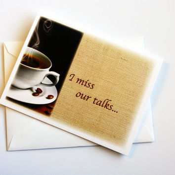 Missing You Encouragement Card with coffee cup on Burlap Background
