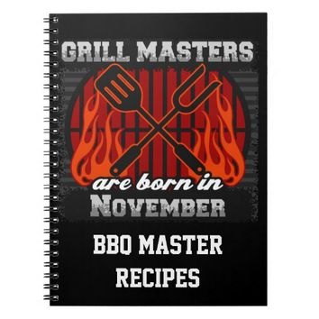 Grill Masters Are Born In November Personalized Spiral Notebook