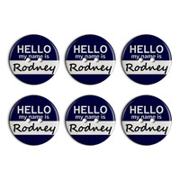 Rodney Hello My Name Is Plastic Resin Button Set of 6