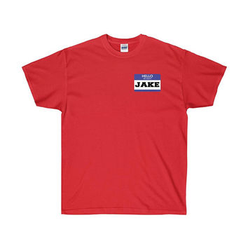 Jake Name Tag Halloween Costume T-shirt Hi My Name Is Jake Shirt Simple Jake Costume Easy Jake Costume