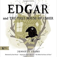 """Edgar and the Tree House of Usher: A BabyLit® Book: Inspired by Edgar Allan Poe's """"The Fall of the House of Usher"""" (Babylit First Steps)"""