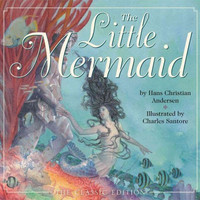The Little Mermaid: The Classic Edition