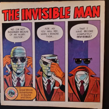 The Invisible Man Great Movie Adventures in Sound and Story Record Wonderland Records 1974 AA Records HG Wells