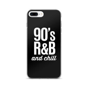 90's R&B and Chill Retro Typography iPhone 7/7 Plus Case