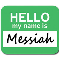 Messiah Hello My Name Is Mouse Pad