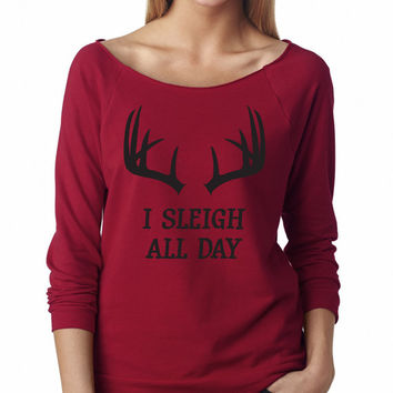 I Sleigh All Day. Off Shoulder Sweater Sweatshirt 3/4 Sleeve Christmas Gift Holidays Present Holidays