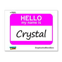Crystal Hello My Name Is Sticker