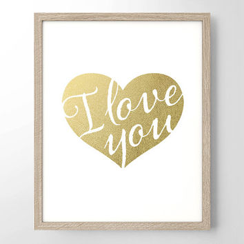 I Love You Heart Faux Gold Foil Art Print- Minimalist - Home Office Bathroom Decor - Housewarming Gift - College Dorm Room- Wedding Gift