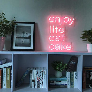 Enjoy Life Eat Cake Neon Art Sign Handmade Visual Artwork Home Wall Decor Light