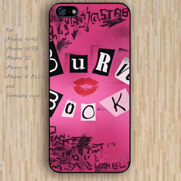 iPhone 5s 6 case Burn book phone case iphone case,ipod case,samsung galaxy case available plastic rubber case waterproof B255