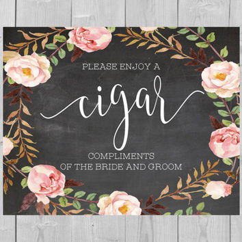 Printable Cigar Chalkboard Sign - Please Enjoy a Cigar Compliments of the Bride and Groom Floral Wedding Watercolor After Party Cigar Bar