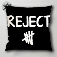 reject 5sos 5 seconds of summer pillow case, cushion cover ( 1 or 2 Side Print With Size 16, 18, 20, 26, 30, 36 inch )