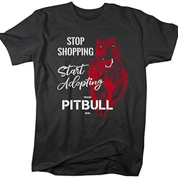 Shirts By Sarah Women's Unisex Pitbull Mom T-Shirt Stop Shopping Adopt Rescue Tee Dog Lover Shirts