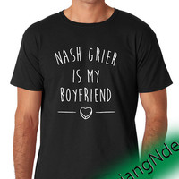 Nash Grier Is My Boyfriend Magcon boys  T-shirt High Quality Design in Men's and Women's