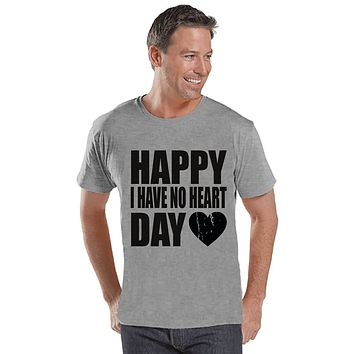 Men's Valentine Shirt - Funny Valentine Shirt - I Have No Heart - Happy Valentines Day - Funny Anti Valentines Gift for Him - Grey Shirt
