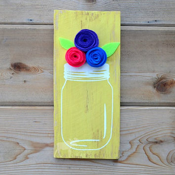 Rustic Wood Mason Jar Flowers Wall Art - Felt flowers, reclaimed wood, distressed wall decor, country chic, yellow, kitchen art, spring,