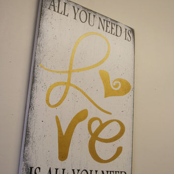 All You Need Is Love Wood Sign Distressed Wood Sign Home Decor Wall Decor Vintage Shabby Chic Decor Anniversary Wedding Bridal Shower