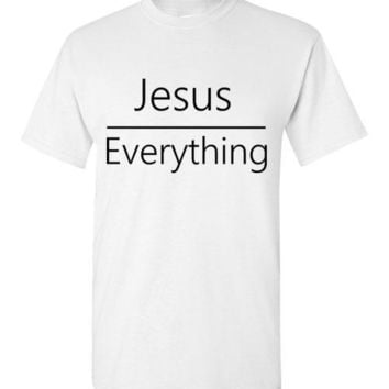 Jesus Over Everything T-Shirt