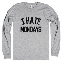 I Hate Mondays Long Sleeve T-shirt Heather Grey