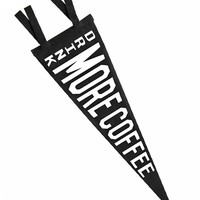 Drink More Coffee Pennant