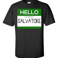 Hello My Name Is SALVATORE v1-Unisex Tshirt
