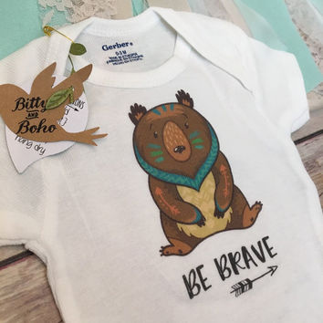 Be Brave Bear Onesuit®, Baby Boy Clothes, Baby Shower Gift, Little Brother Shirt, Hipster Baby Clothes, Boho Baby Clothes, Baby Bear Bodysuit