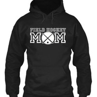 Field Hockey Mom Hoodie