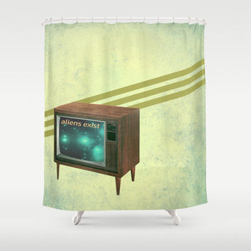 aliens exist - and anything else on tv Shower Curtain by AmDuf