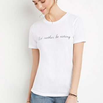 Rather Be Eating Graphic Tee