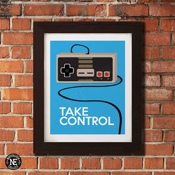 Take Control - Classic Nintendo Controller Motivational Poster - Wall Art - Sizes - 5X7 - 8X10 - 16X20 Inches
