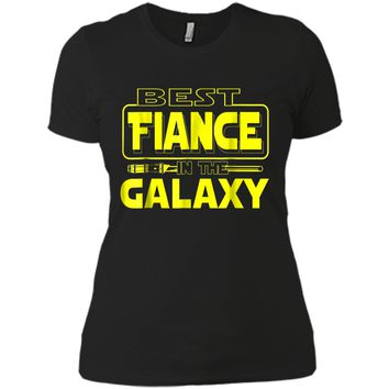 Best Fiance In The Galaxy Funny Boyfriend Girlfriend T Shirt Next Level Ladies Boyfriend Tee