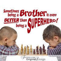 Vinyl Wall Decal: Superhero Brother Inspirational Quote, Boys Room Decal, Bedroom or Playroom Decor