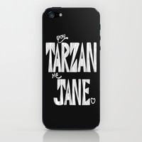 YOU TARZAN ME JANE. iPhone & iPod Skin by John Medbury (LAZY J Studios)
