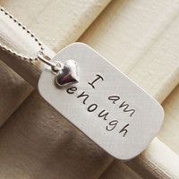 Inspirational Affirmation Necklace  I am Enough by RiverValleyJewelry