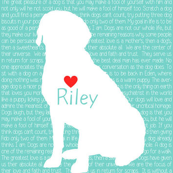 Custom Pet Print, Dog Quote in the Background - 8x10 Personalized Pet Art Print, Dog Silhouette, Lab, Golden Retriever, Puppy, Dog Lover