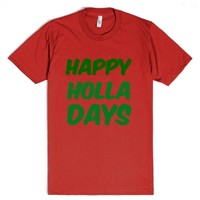 Happy Holla Days Red And Green-Unisex Red T-Shirt