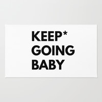 Keep Going Baby Rug by White Print Design